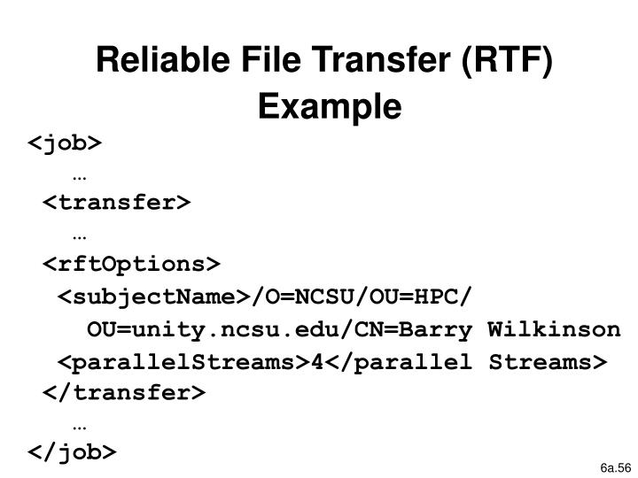 Reliable File Transfer (RTF)