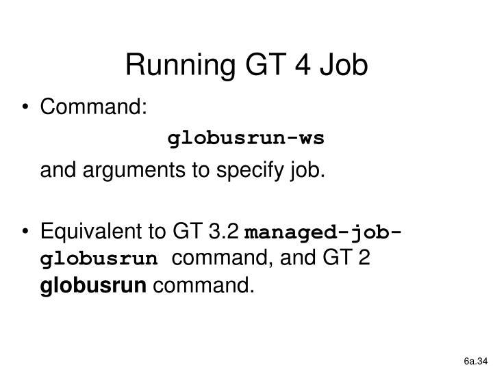 Running GT 4 Job