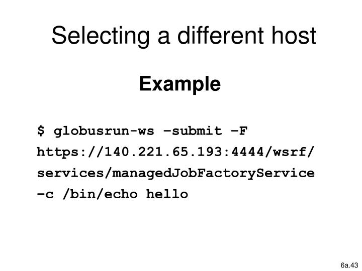 Selecting a different host