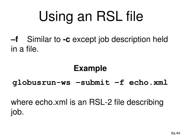 Using an RSL file
