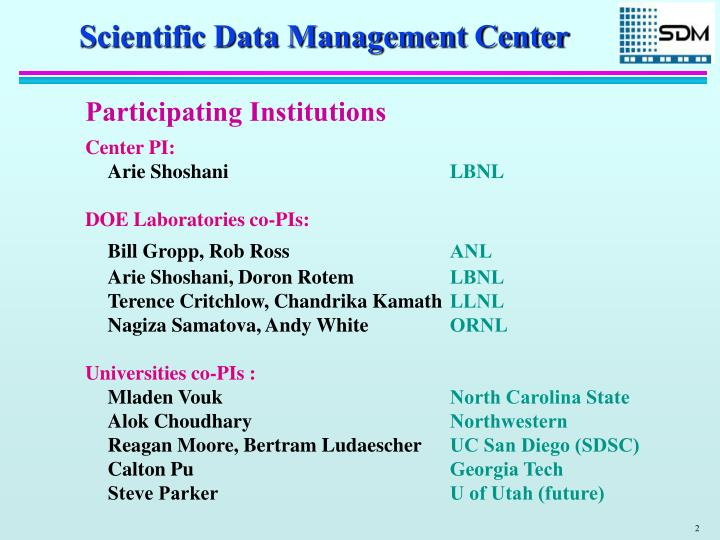 Scientific Data Management Center