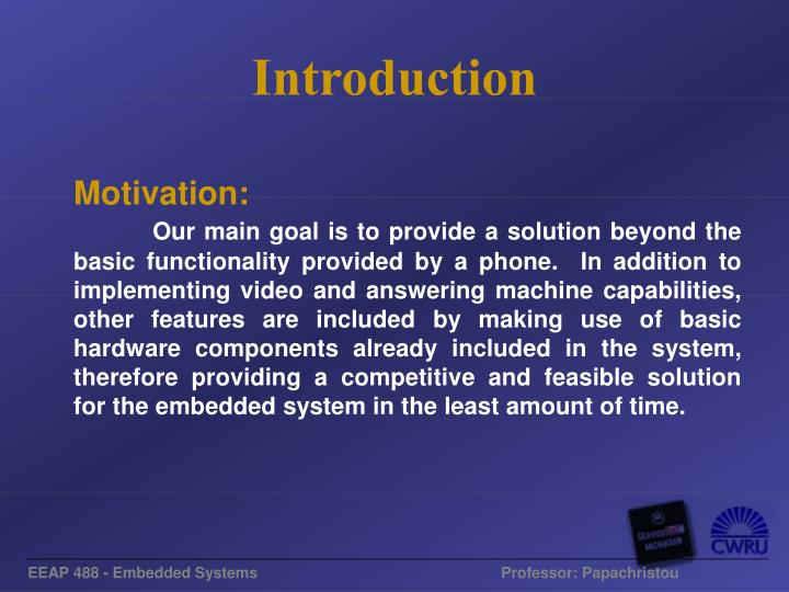 EEAP 488 - Embedded Systems        Professor: Papachristou