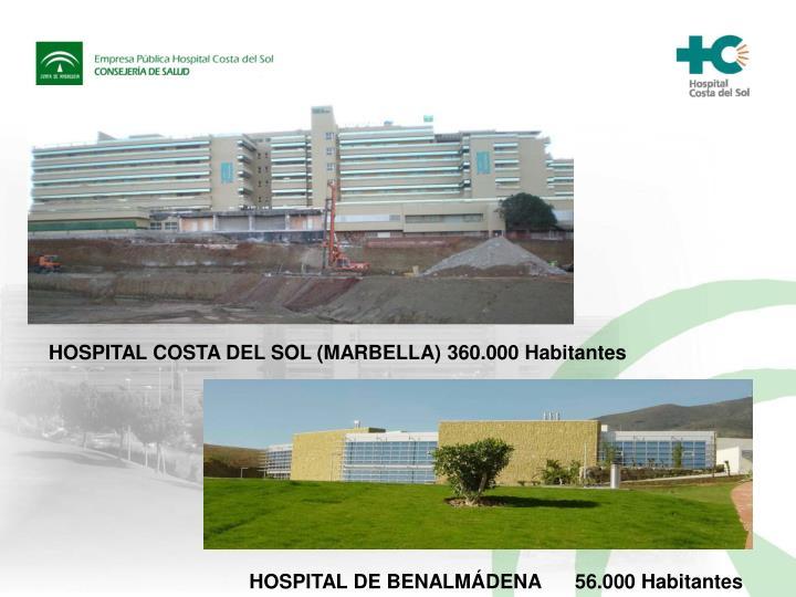 HOSPITAL COSTA DEL SOL (MARBELLA) 360.000 Habitantes