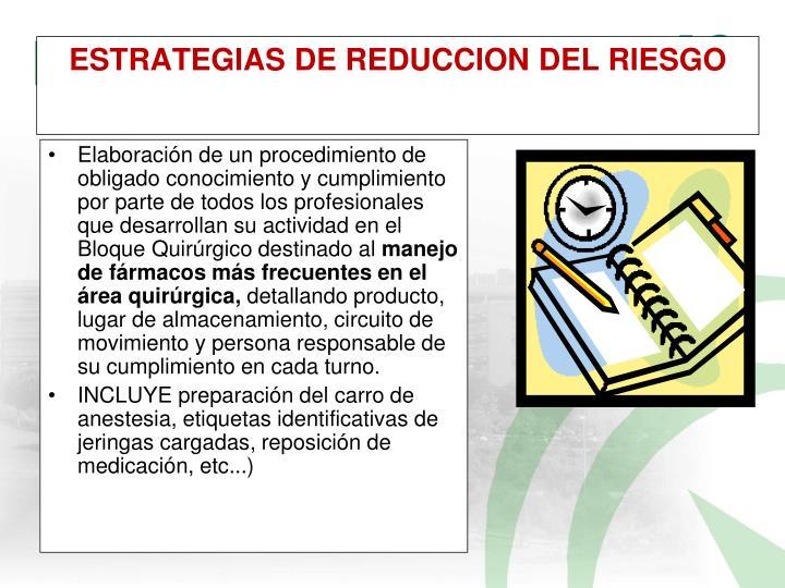 ESTRATEGIAS DE REDUCCION DEL RIESGO
