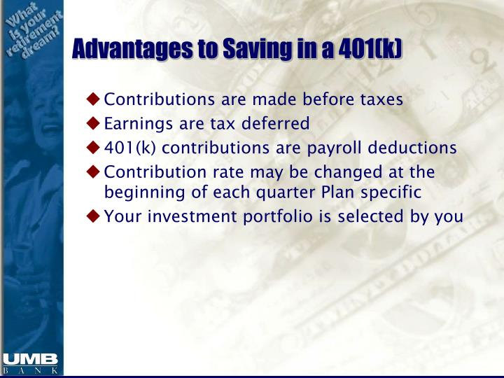 Advantages to Saving in a 401(k)