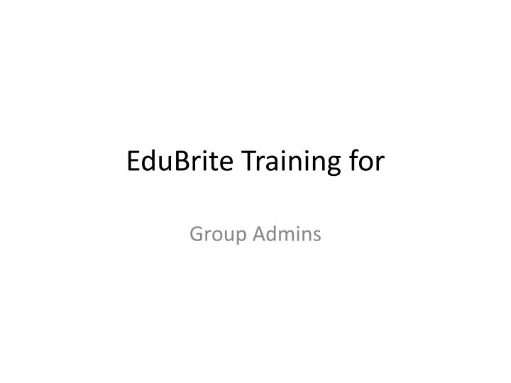 Edubrite training for