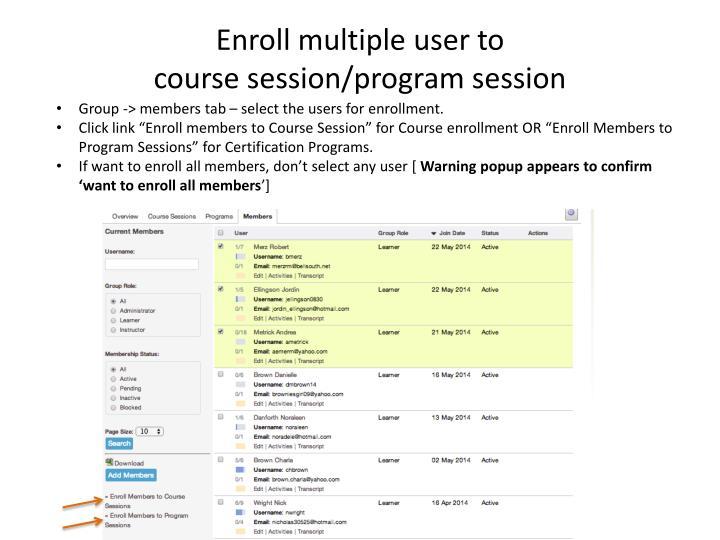 Enroll multiple user to