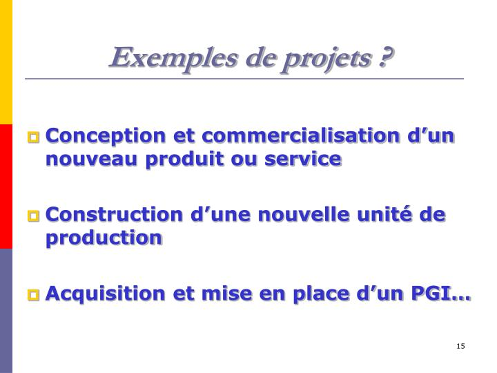 Exemples de projets ?
