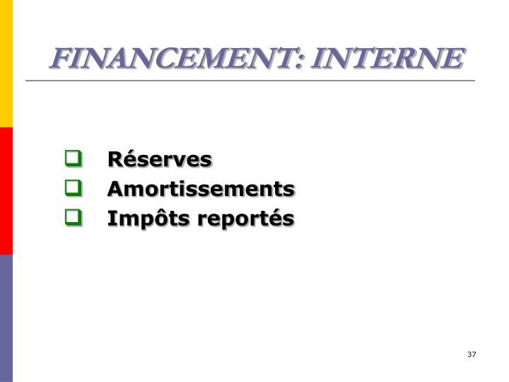 FINANCEMENT: INTERNE