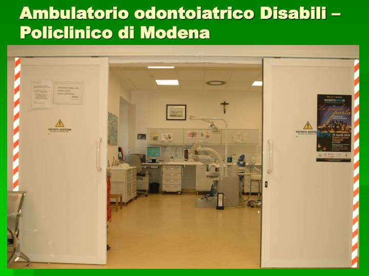 Ambulatorio odontoiatrico disabili policlinico di modena