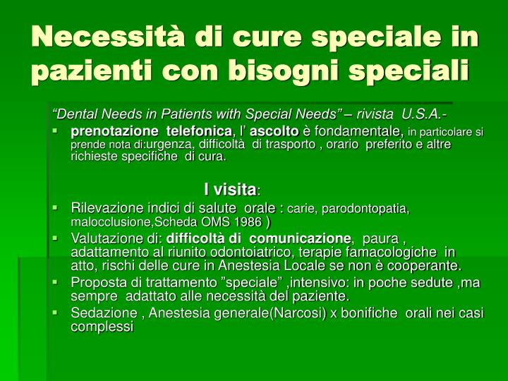 Necessità di cure speciale in pazienti con bisogni speciali