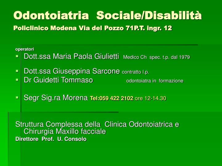 Odontoiatria  Sociale/Disabilità