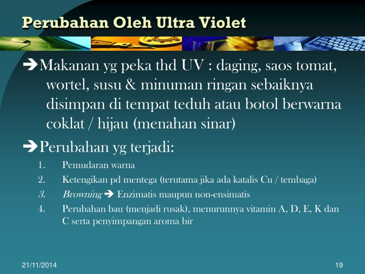 Perubahan Oleh Ultra Violet