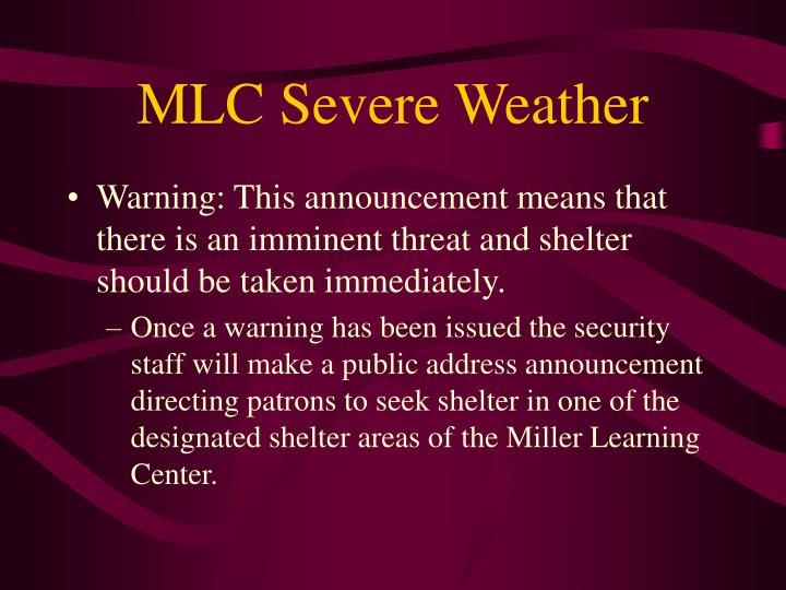 Mlc severe weather1