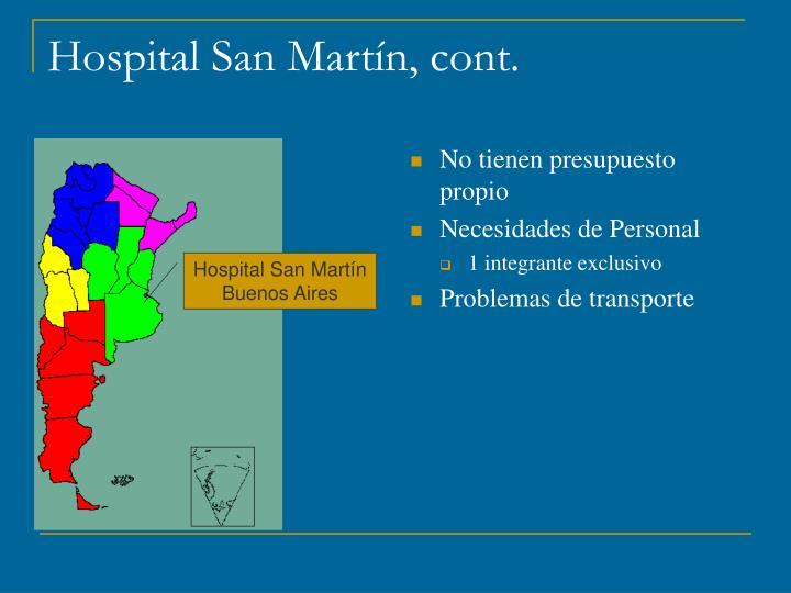 Hospital San Martín, cont.