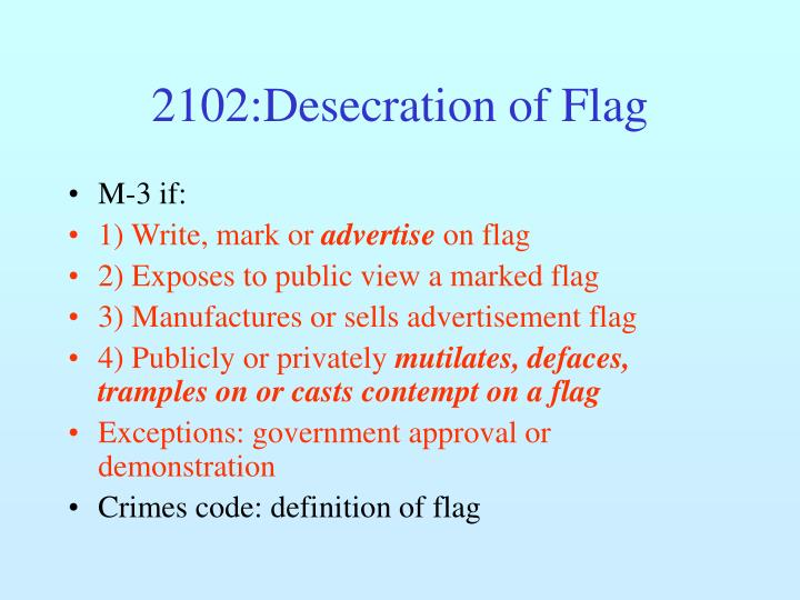 2102:Desecration of Flag