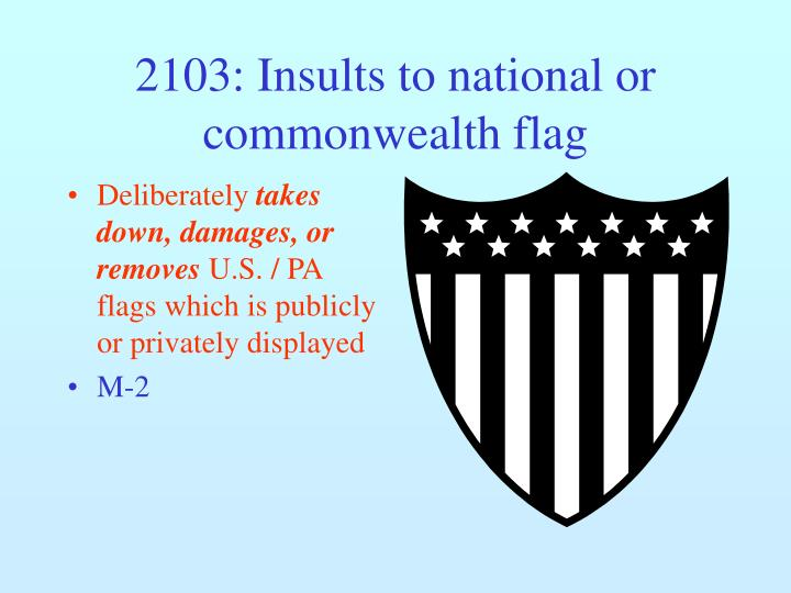 2103: Insults to national or commonwealth flag