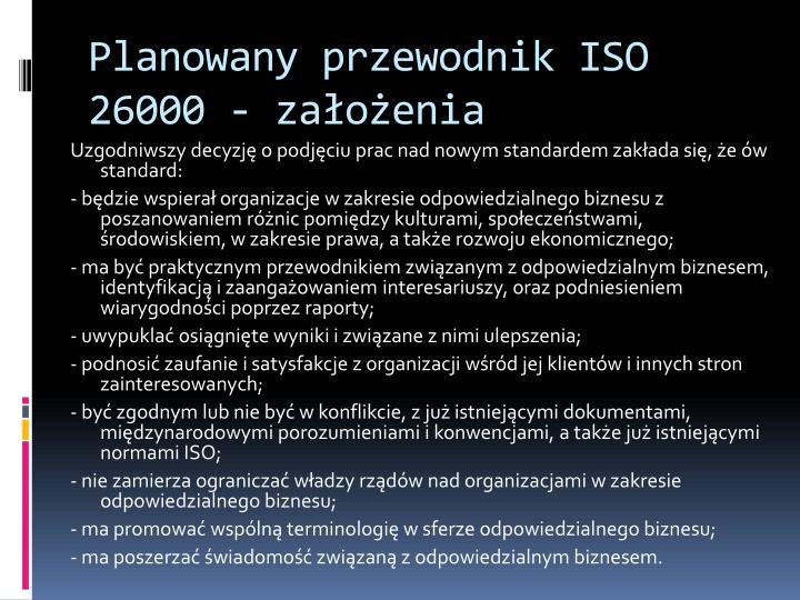Planowany przewodnik ISO 26000 - założenia