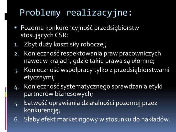 Problemy realizacyjne: