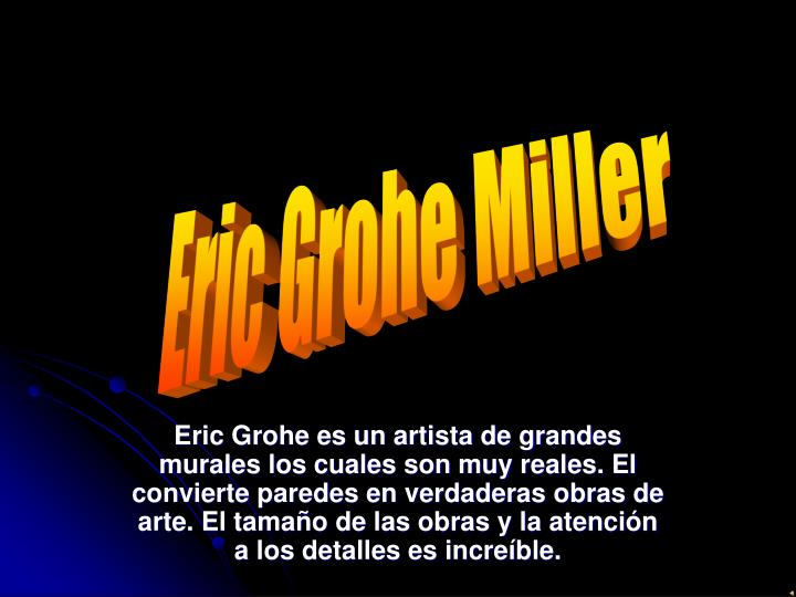 Eric Grohe Miller