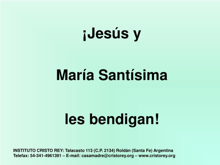 ¡Jesús y