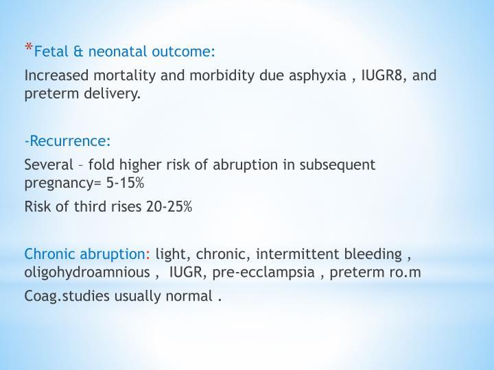 Fetal & neonatal outcome:
