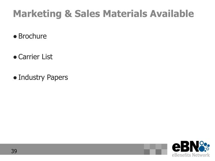 Marketing & Sales Materials Available