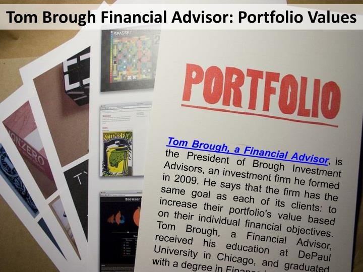 Tom Brough Financial Advisor: Portfolio Values