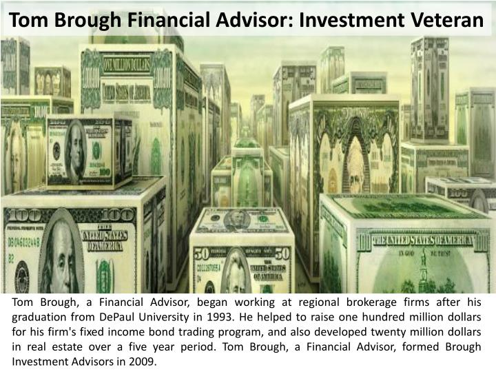 Tom Brough Financial Advisor: Investment Veteran