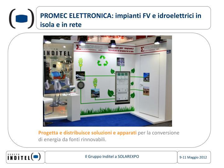 PROMEC ELETTRONICA: impianti FV e idroelettrici in isola e in rete
