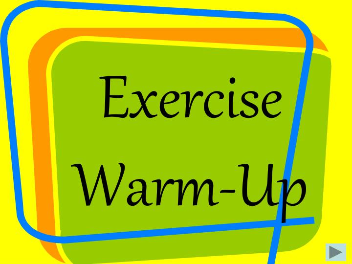 Exercise Warm-Up