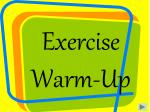 exercise warm up