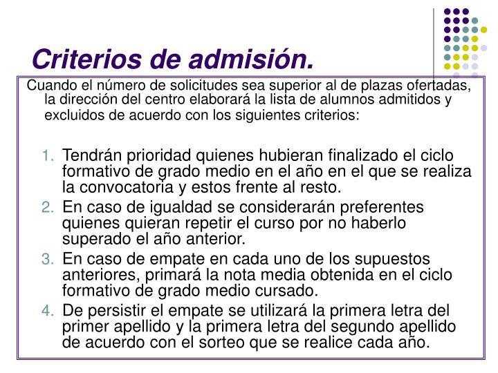 Criterios de admisión.
