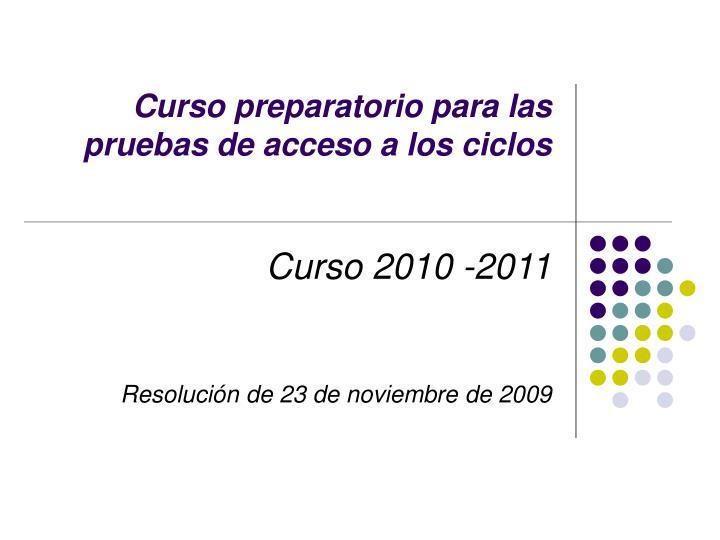 Curso preparatorio para las pruebas de acceso a los ciclos