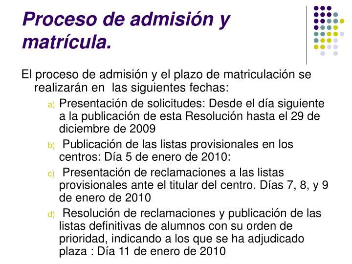 Proceso de admisión y matrícula.