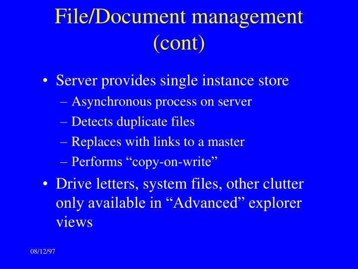 File/Document management (cont)