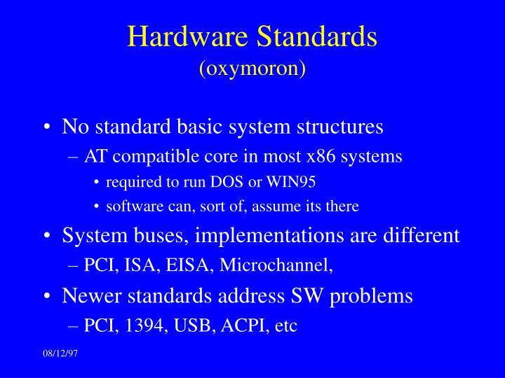 Hardware Standards