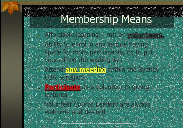 Membership Means