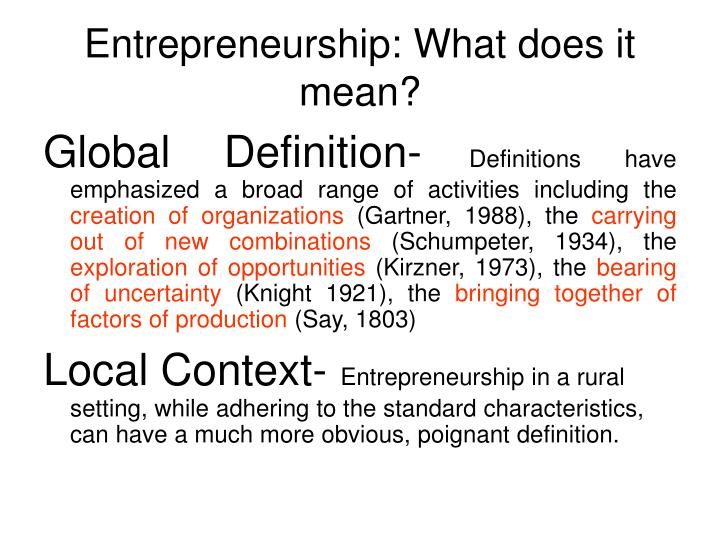 Entrepreneurship: What does it mean?
