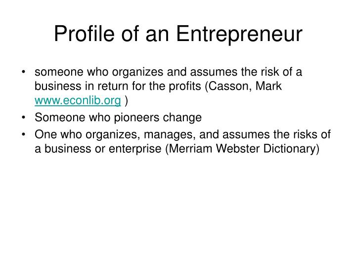 Profile of an Entrepreneur