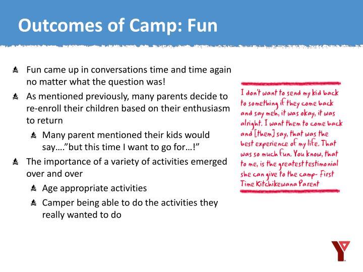 Outcomes of Camp: Fun