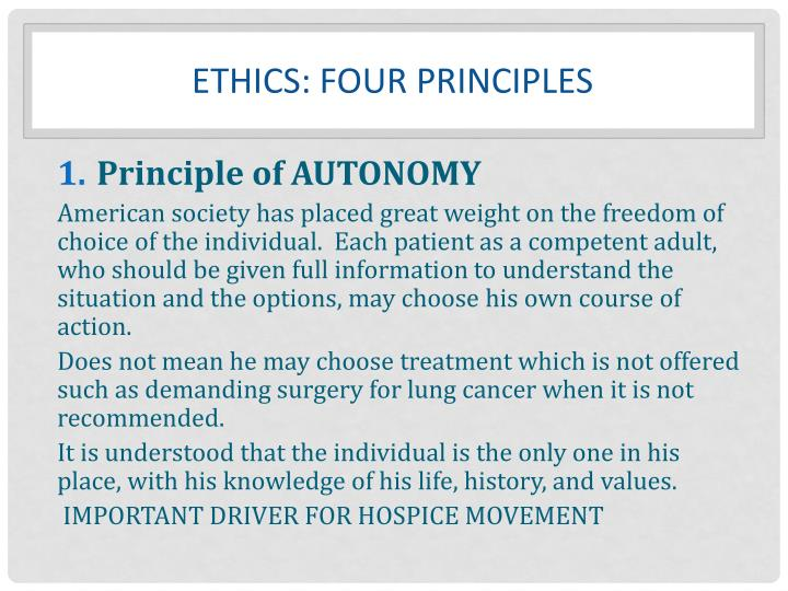 Ethics: FOUR principles