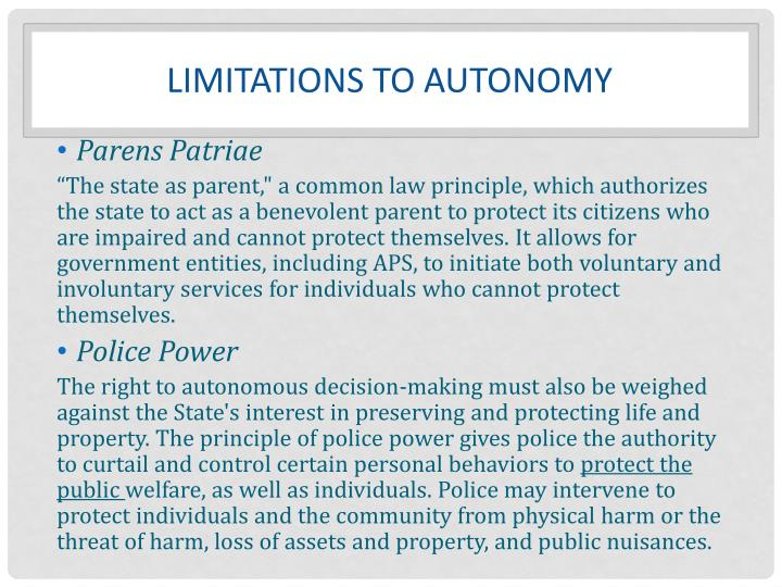 Limitations to Autonomy