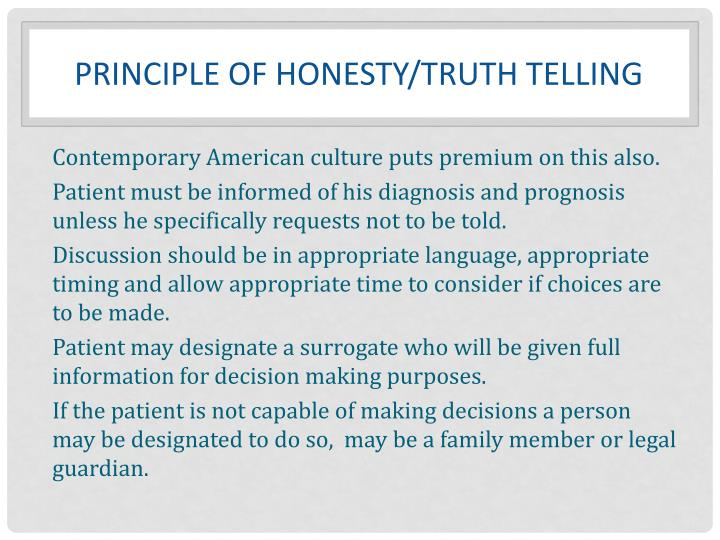 Principle of Honesty/Truth telling