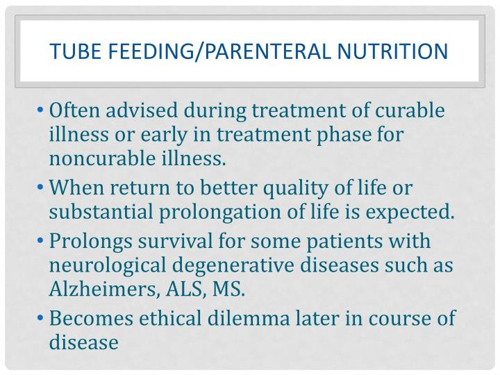 TUBE feeding/parenteral nutrition