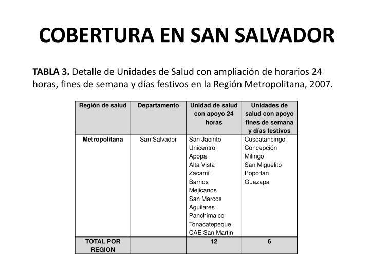 COBERTURA EN SAN SALVADOR