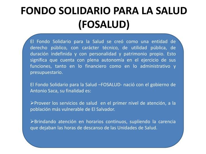 FONDO SOLIDARIO PARA LA SALUD (FOSALUD)