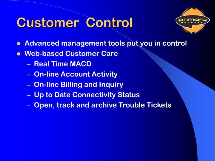 Customer  Control