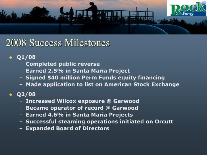 2008 Success Milestones