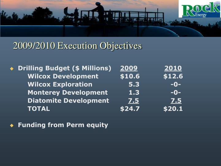 2009/2010 Execution Objectives